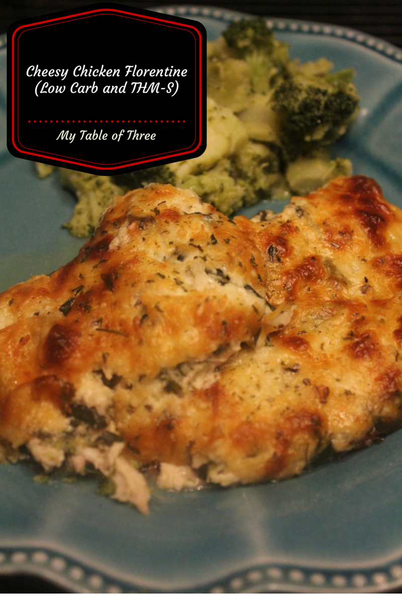 Cheesy Chicken Florentine (Low Carb, THM- S Friendly)